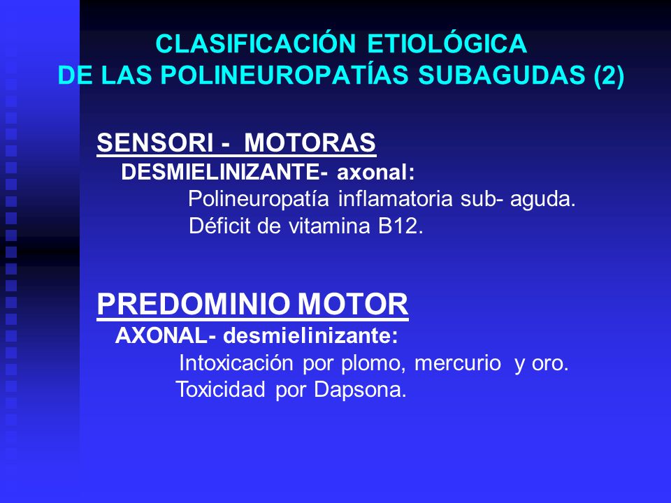 CLASIFICACIÓN ETIOLÓGICA DE LAS POLINEUROPATÍAS SUBAGUDAS (2)