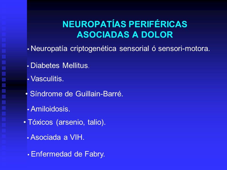 NEUROPATÍAS PERIFÉRICAS ASOCIADAS A DOLOR