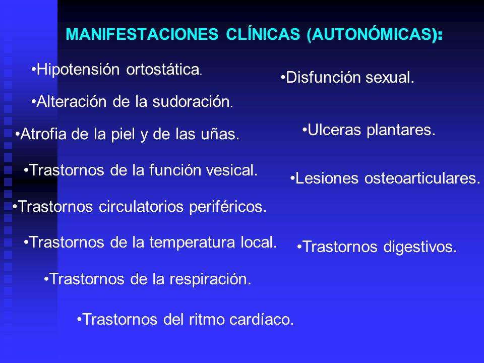 MANIFESTACIONES CLÍNICAS (AUTONÓMICAS):