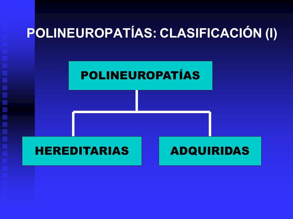 POLINEUROPATÍAS: CLASIFICACIÓN (I)