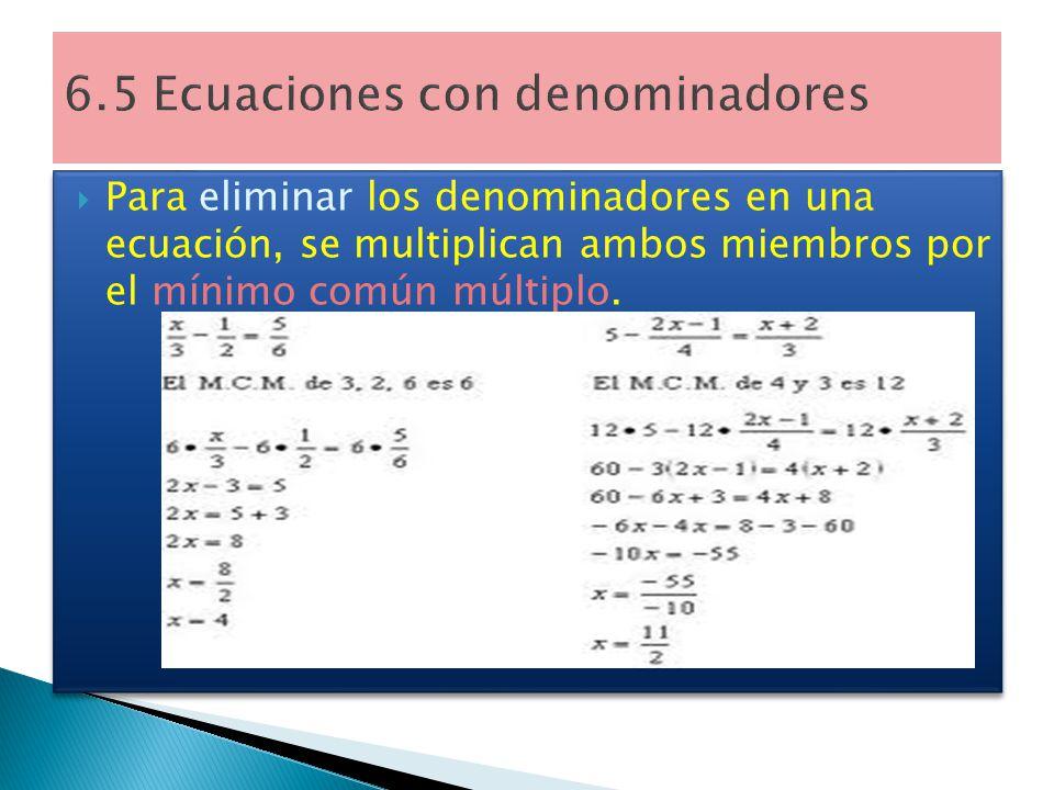 6.5 Ecuaciones con denominadores