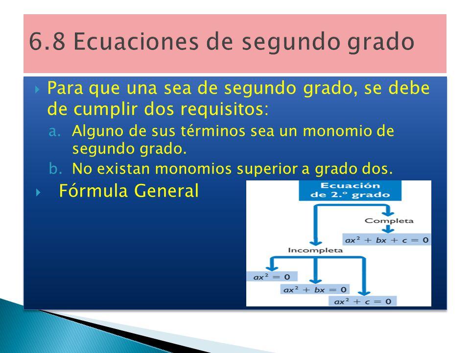 6.8 Ecuaciones de segundo grado