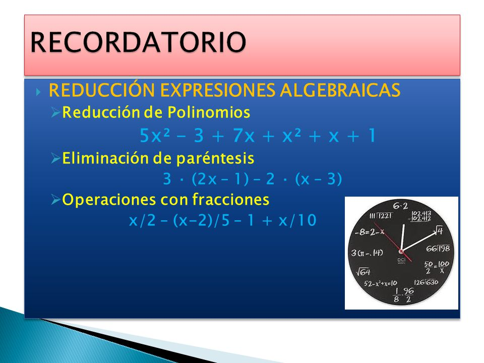 RECORDATORIO 5x² - 3 + 7x + x² + x + 1
