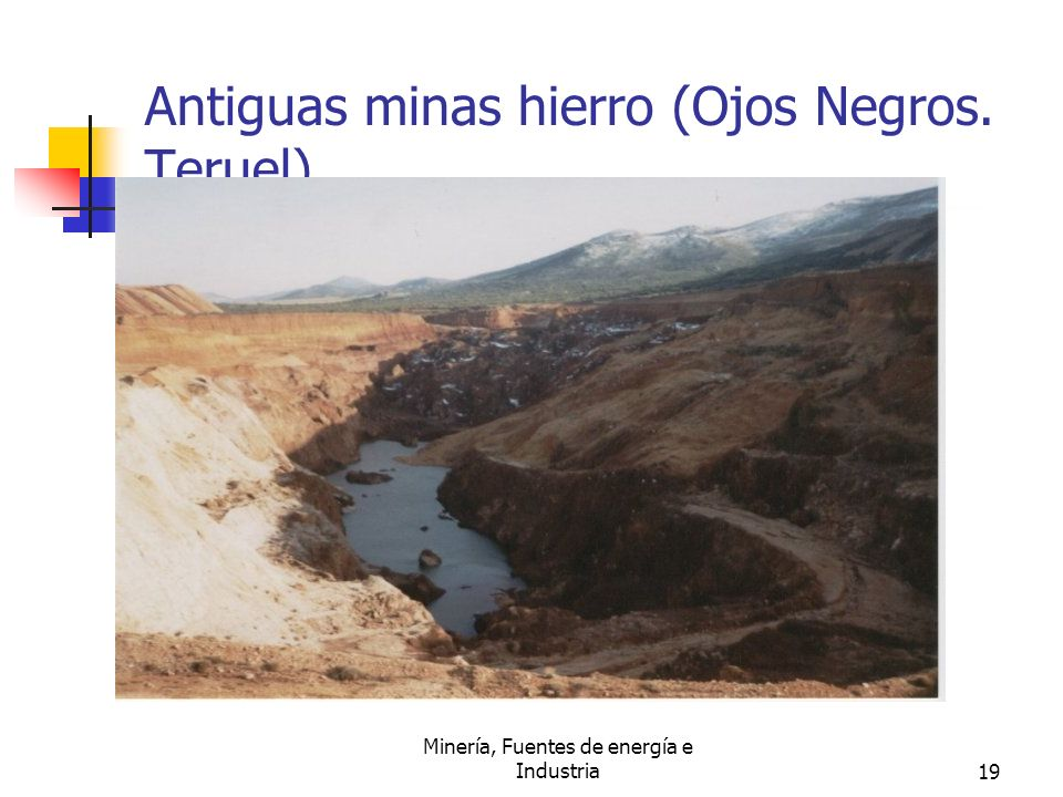 Antiguas minas hierro (Ojos Negros. Teruel).