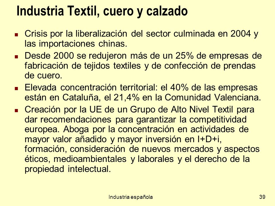 Industria Textil, cuero y calzado