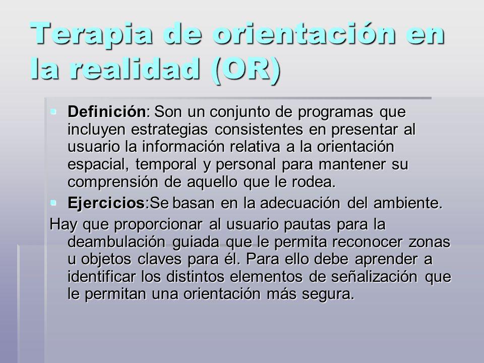 Terapia de orientación en la realidad (OR)