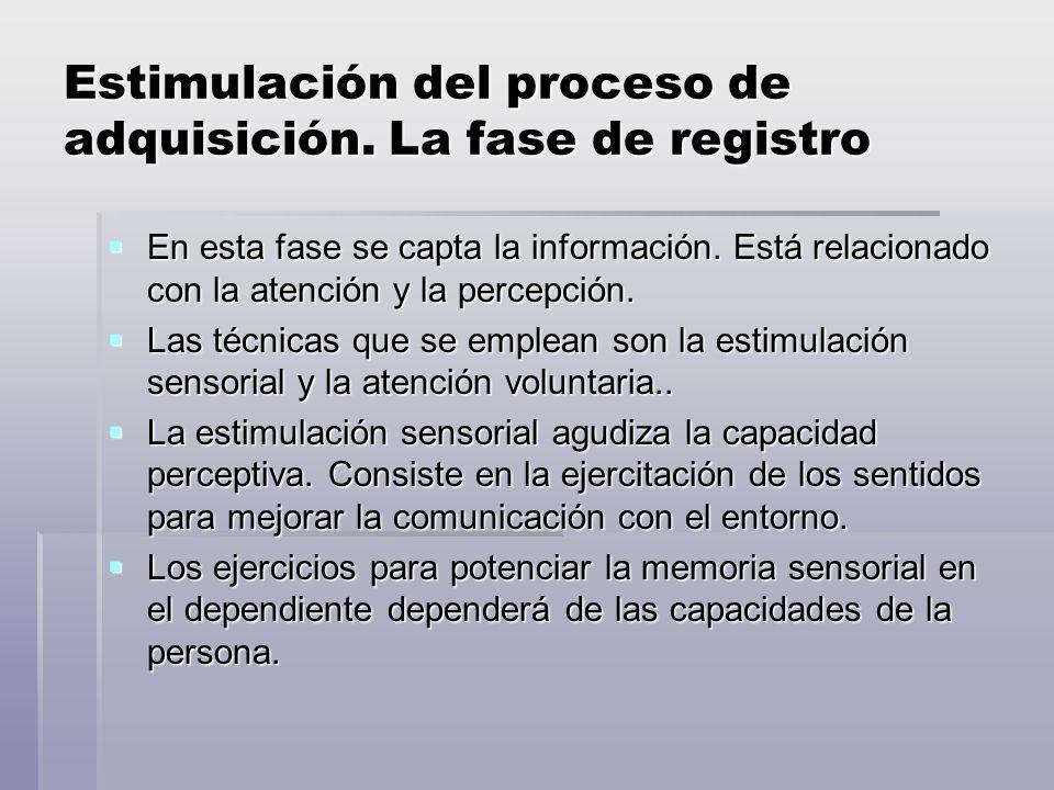 Estimulación del proceso de adquisición. La fase de registro