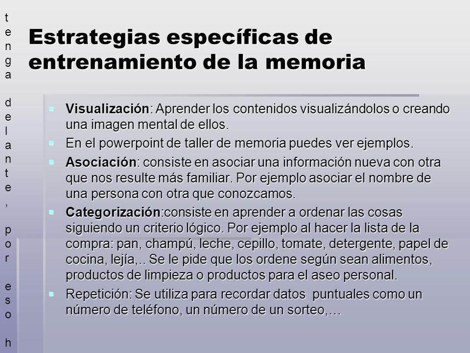 Estrategias específicas de entrenamiento de la memoria