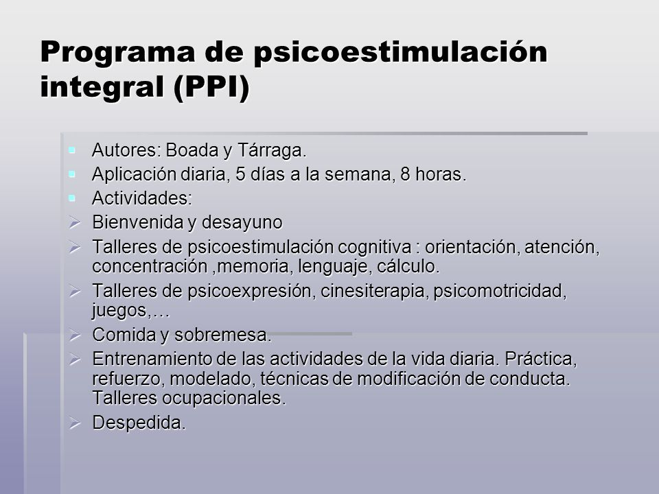 Programa de psicoestimulación integral (PPI)