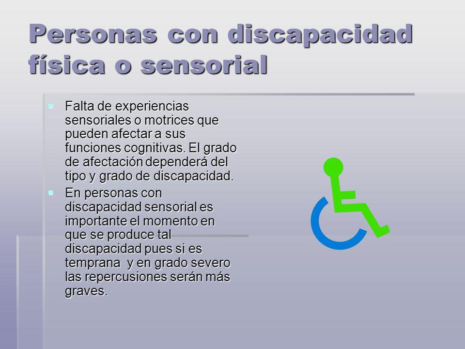 Personas con discapacidad física o sensorial
