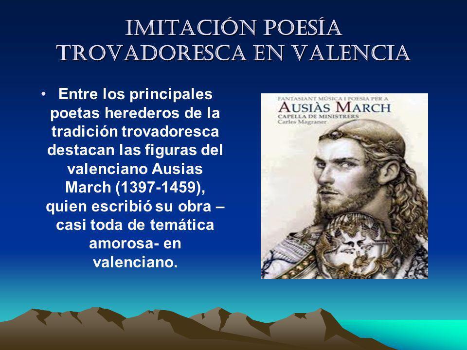 Imitación Poesía trovadoresca en Valencia