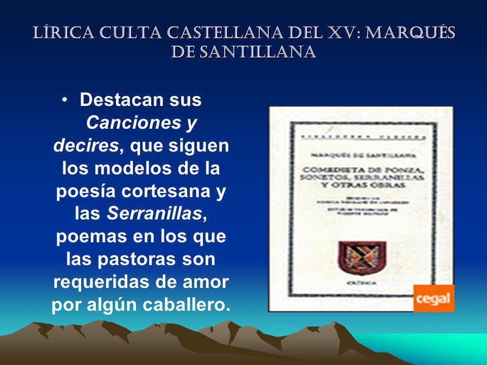 Lírica culta castellana del XV: Marqués de Santillana