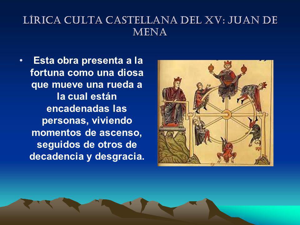 Lírica culta castellana del XV: Juan de mena
