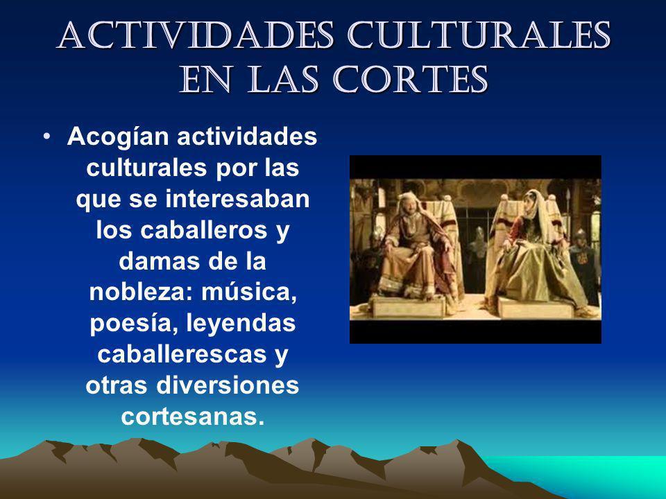 Actividades culturales en las cortes