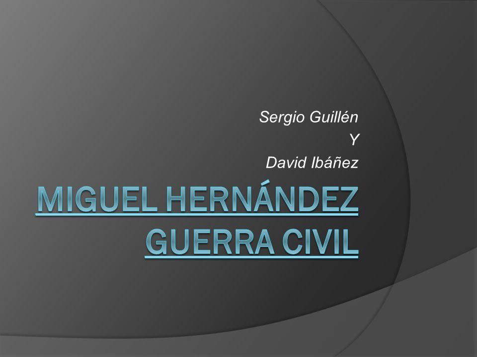 Miguel Hernández Guerra civil
