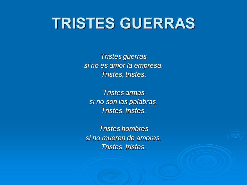 TRISTES GUERRAS