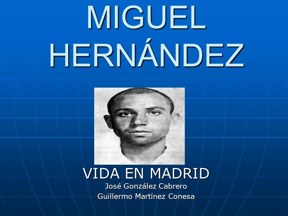 VIDA EN MADRID José González Cabrero Guillermo Martínez Conesa