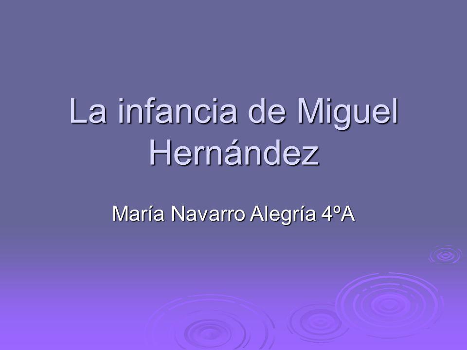 La infancia de Miguel Hernández
