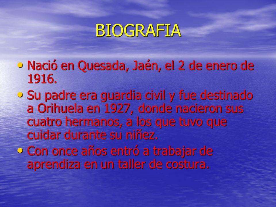 BIOGRAFIA Nació en Quesada, Jaén, el 2 de enero de 1916.