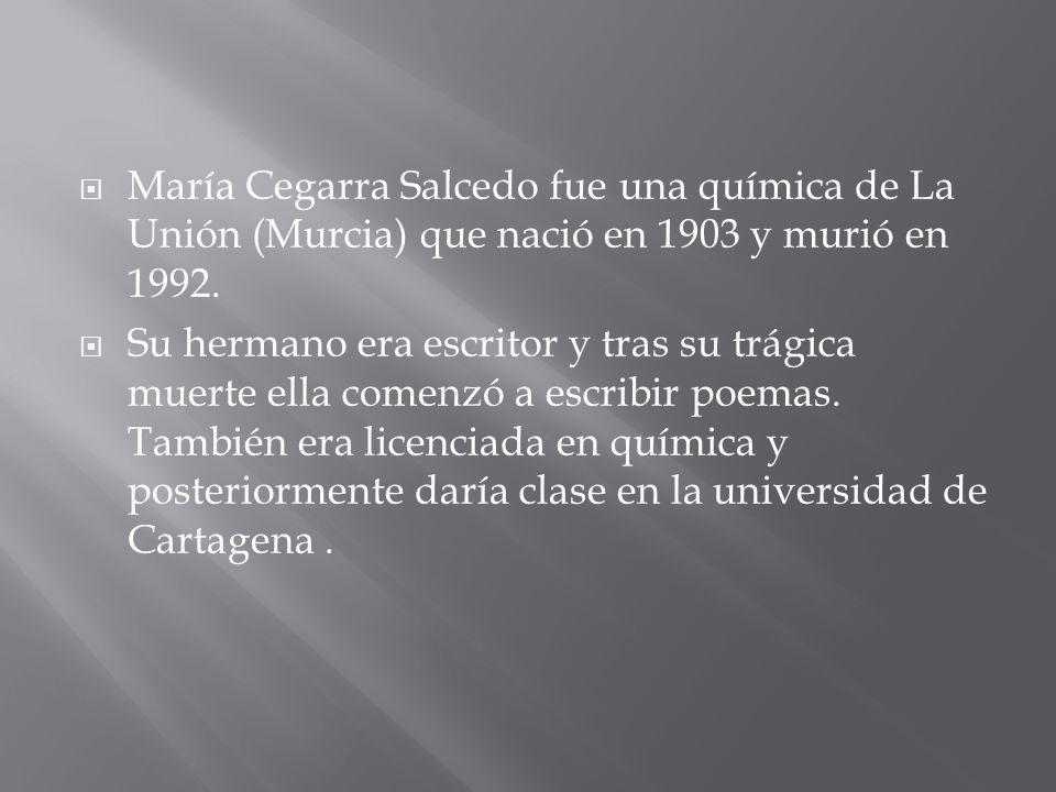 María Cegarra Salcedo fue una química de La Unión (Murcia) que nació en 1903 y murió en 1992.