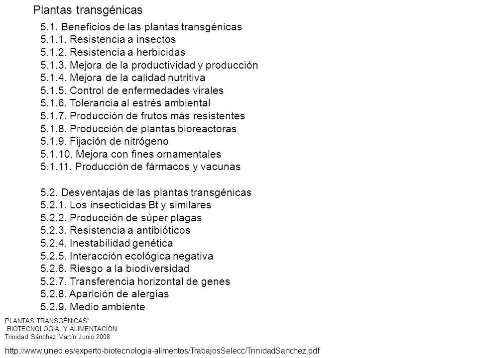 Plantas transgénicas 5.1. Beneficios de las plantas transgénicas