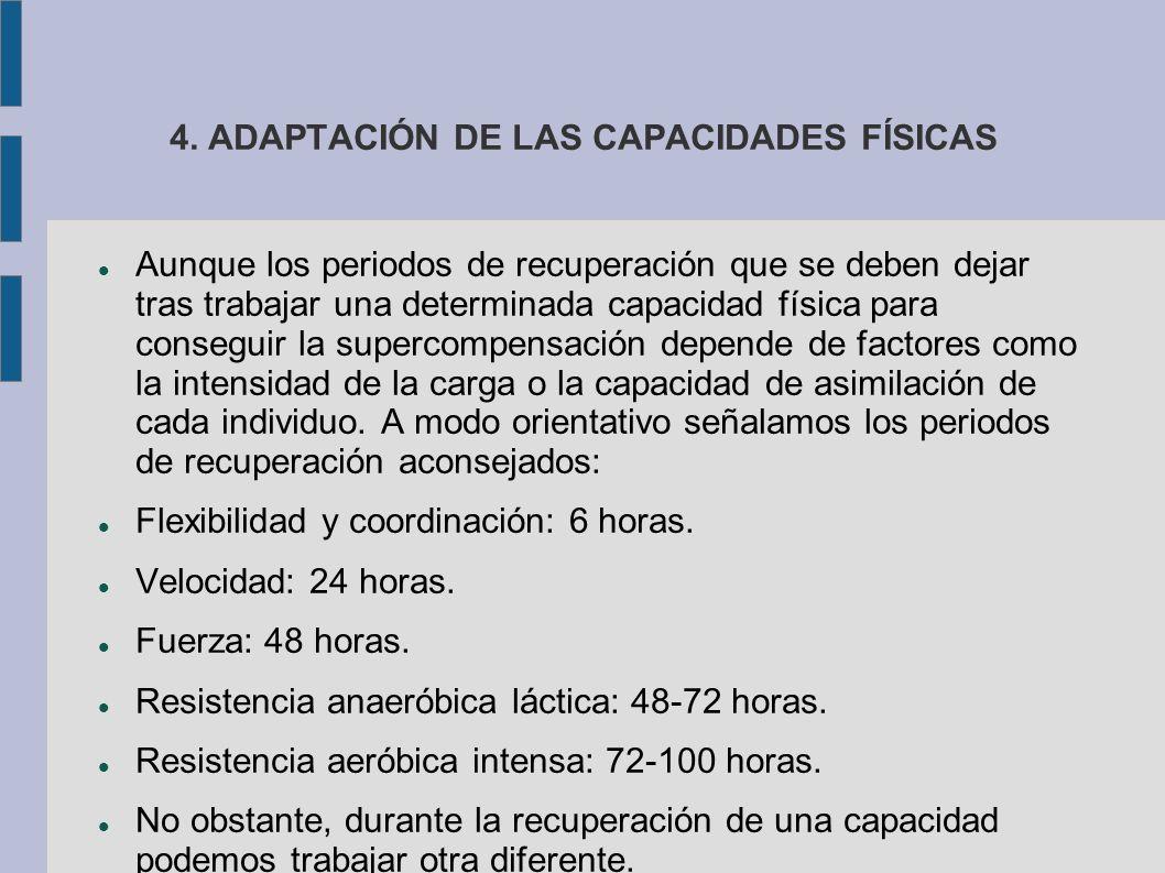 4. ADAPTACIÓN DE LAS CAPACIDADES FÍSICAS