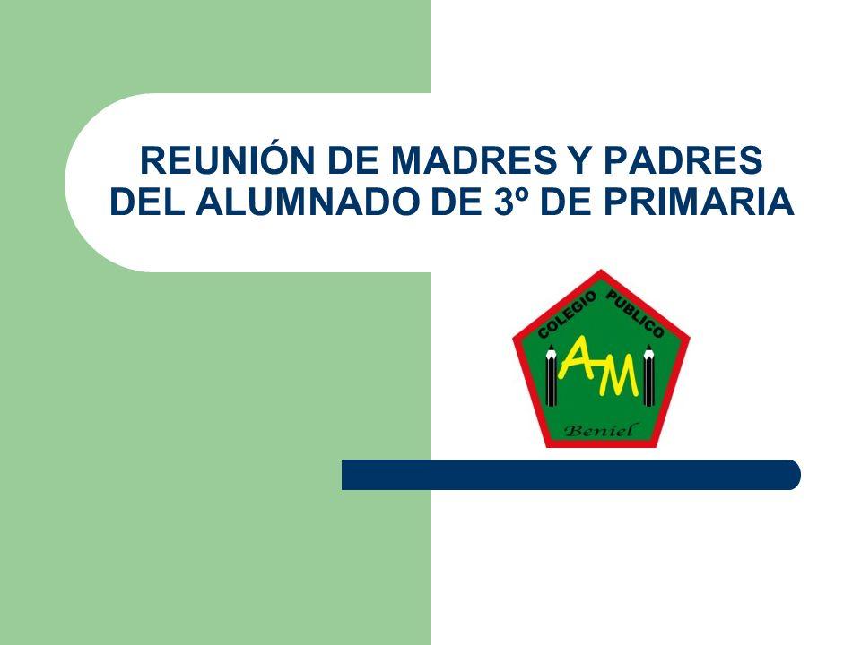 REUNIÓN DE MADRES Y PADRES DEL ALUMNADO DE 3º DE PRIMARIA