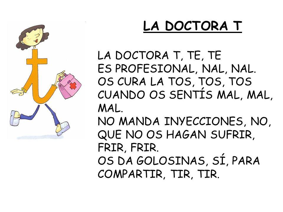 LA DOCTORA T LA DOCTORA T, TE, TE ES PROFESIONAL, NAL, NAL.