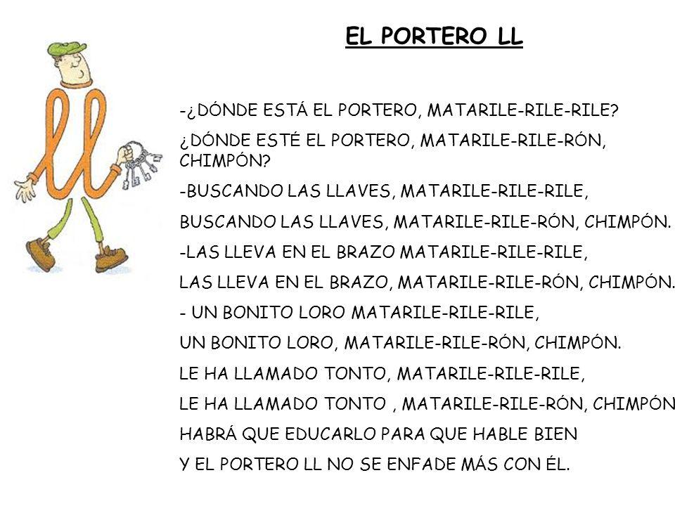 EL PORTERO LL -¿DÓNDE ESTÁ EL PORTERO, MATARILE-RILE-RILE