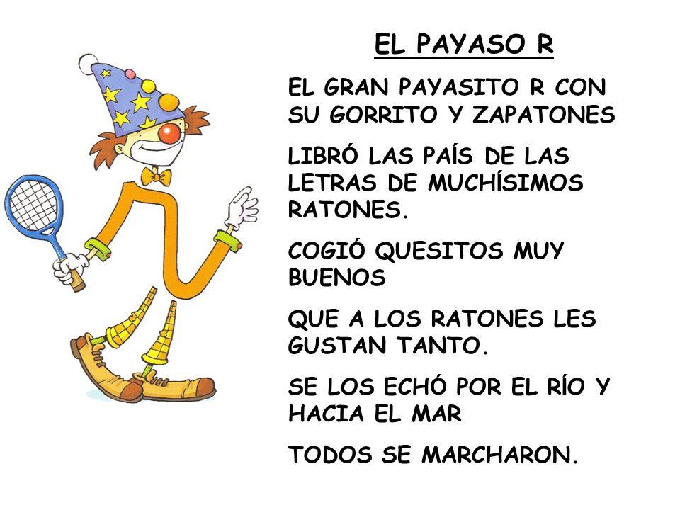 EL PAYASO R EL GRAN PAYASITO R CON SU GORRITO Y ZAPATONES