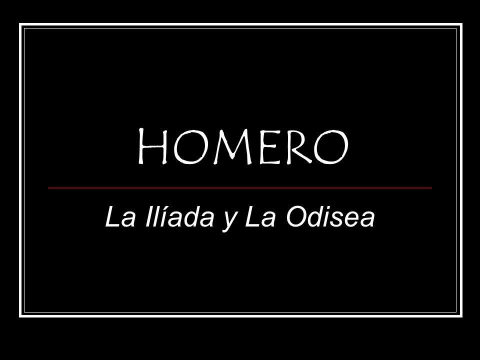 HOMERO La Ilíada y La Odisea