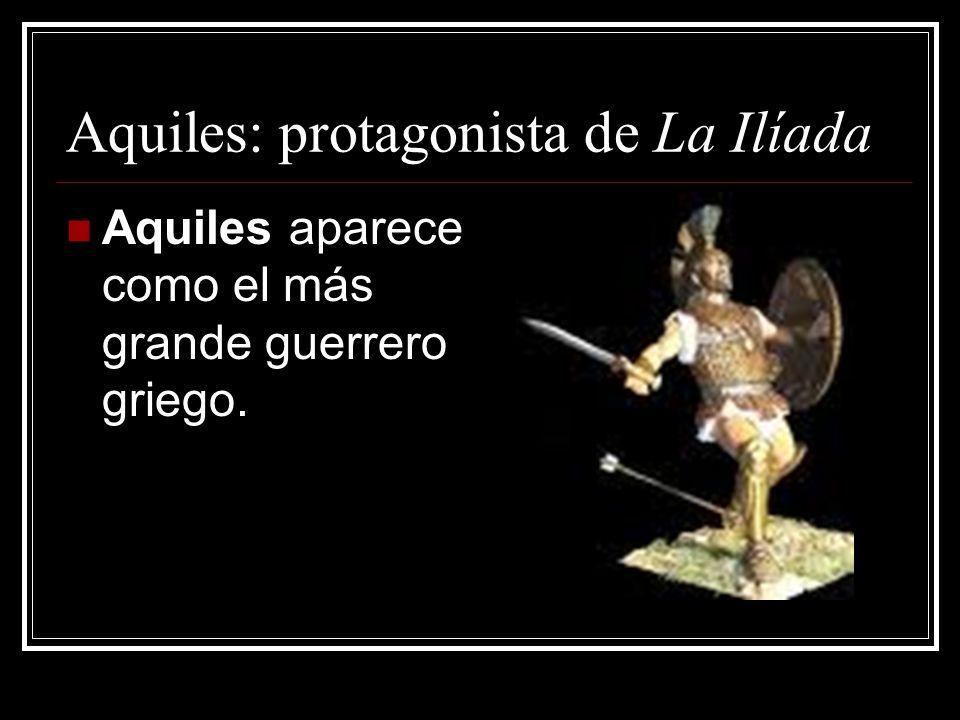 Aquiles: protagonista de La Ilíada