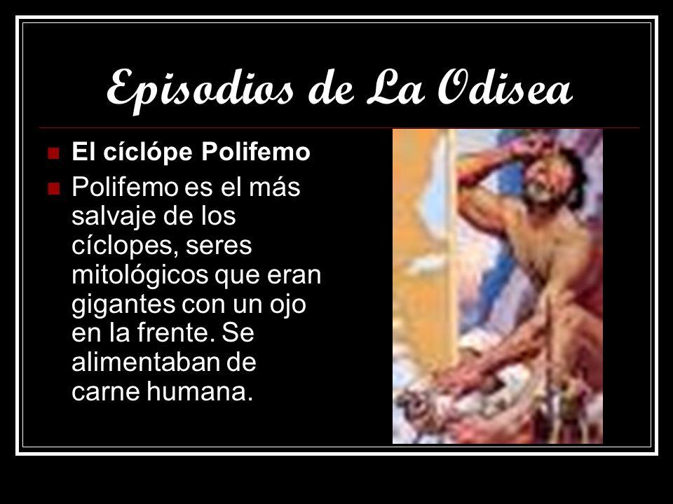 Episodios de La Odisea El cíclópe Polifemo.