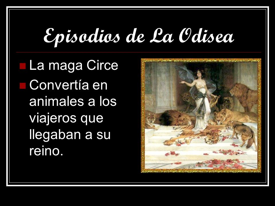 Episodios de La Odisea La maga Circe