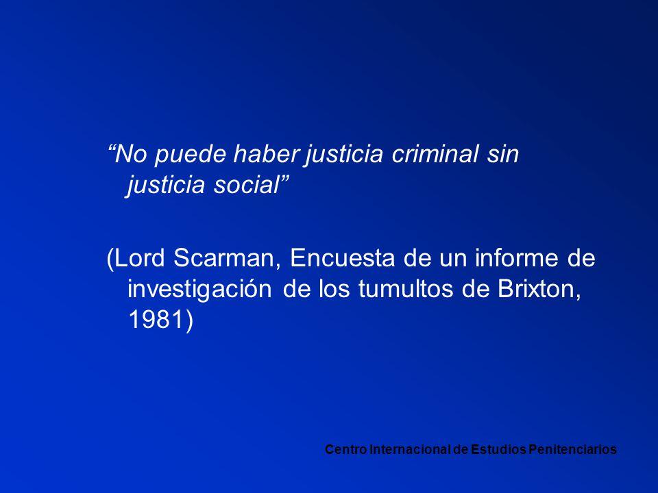No puede haber justicia criminal sin justicia social
