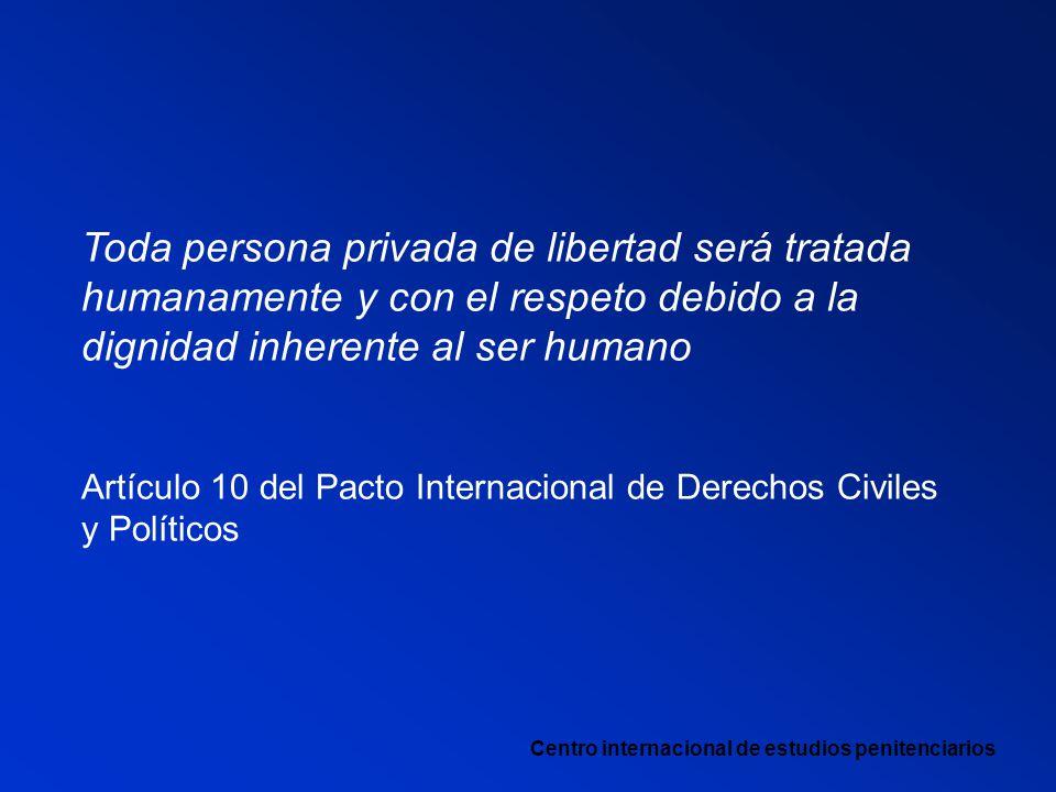 Toda persona privada de libertad será tratada humanamente y con el respeto debido a la dignidad inherente al ser humano
