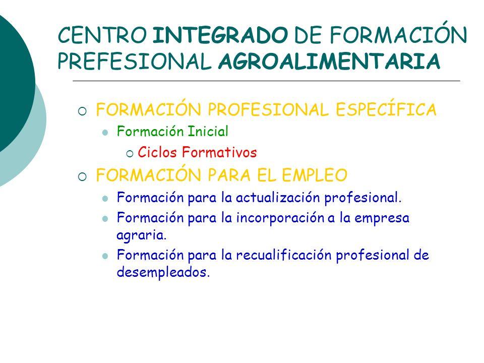 CENTRO INTEGRADO DE FORMACIÓN PREFESIONAL AGROALIMENTARIA