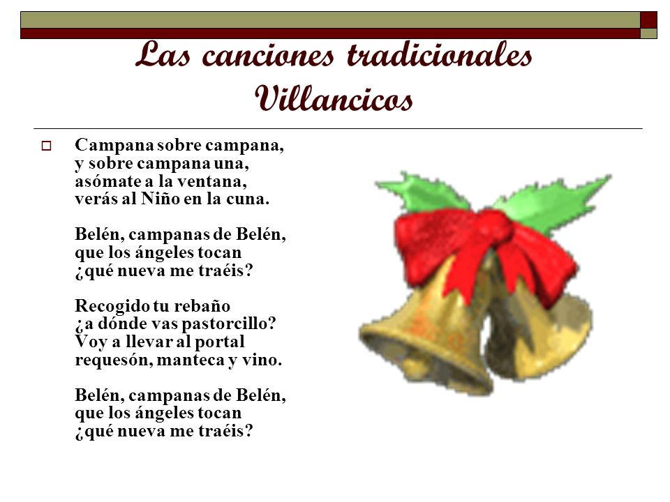 Las canciones tradicionales Villancicos
