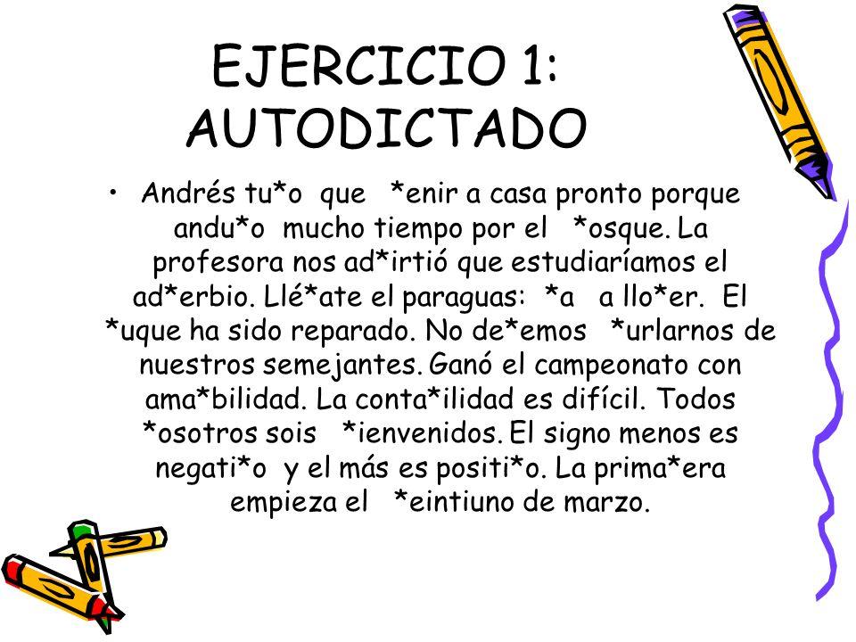 EJERCICIO 1: AUTODICTADO