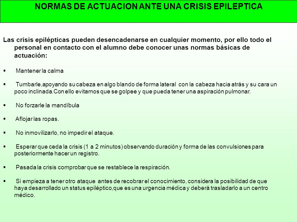 NORMAS DE ACTUACION ANTE UNA CRISIS EPILEPTICA