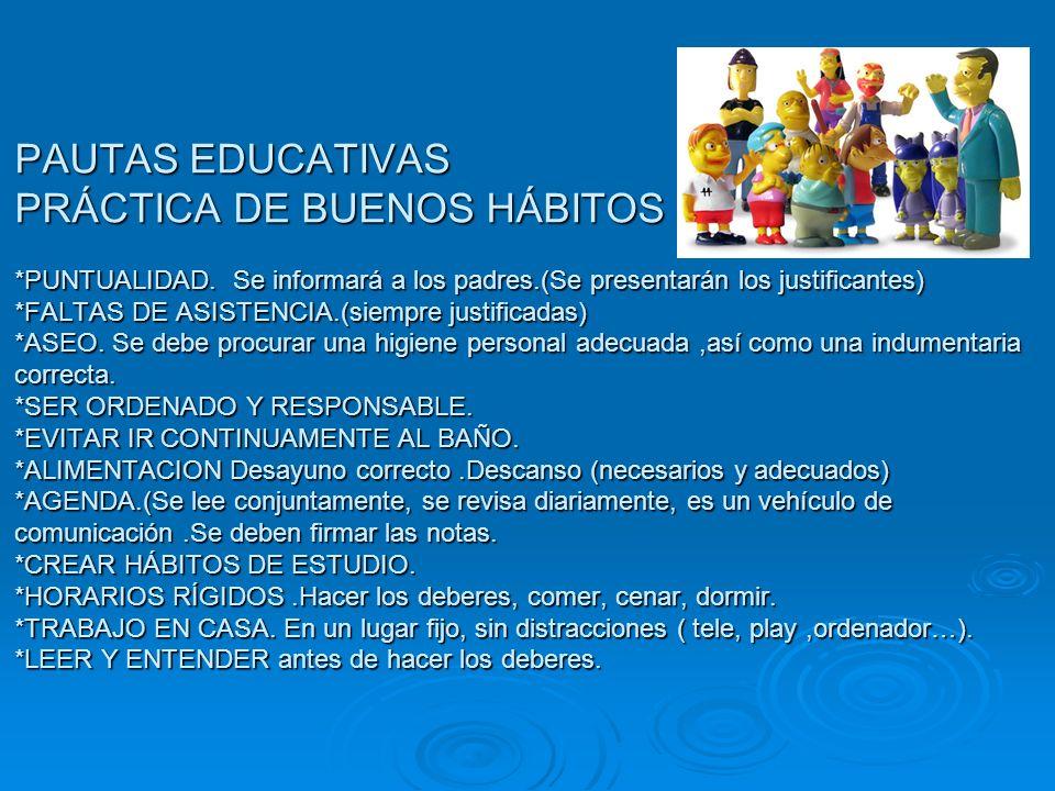 PAUTAS EDUCATIVAS PRÁCTICA DE BUENOS HÁBITOS. PUNTUALIDAD