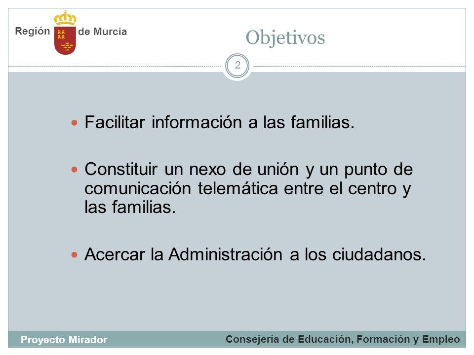 Objetivos Facilitar información a las familias.