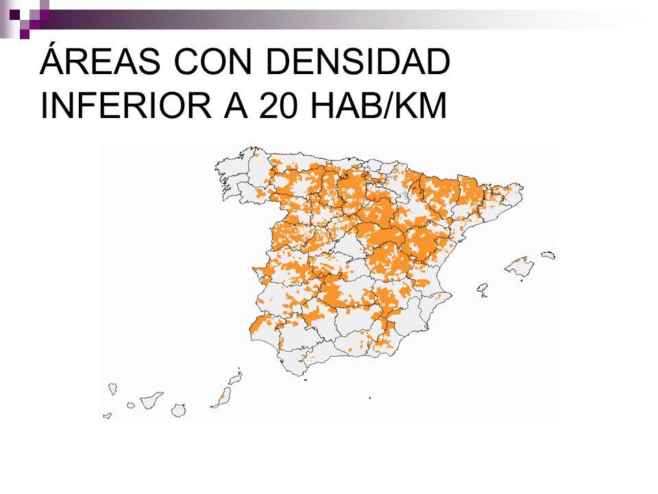 ÁREAS CON DENSIDAD INFERIOR A 20 HAB/KM