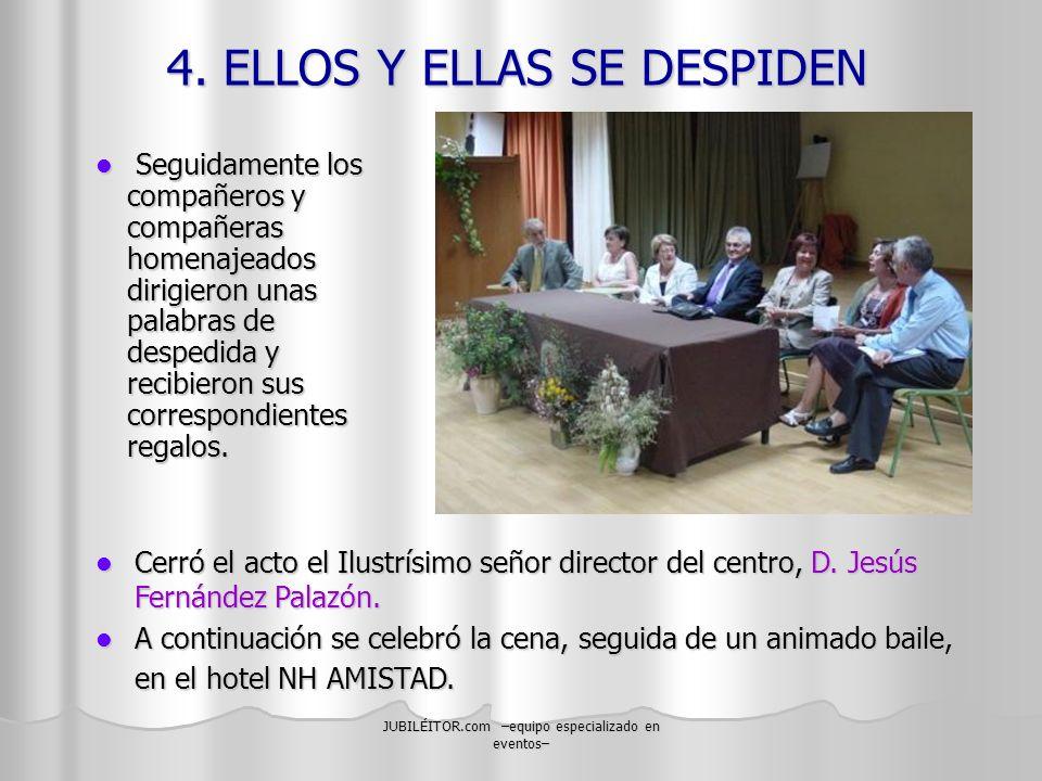 4. ELLOS Y ELLAS SE DESPIDEN