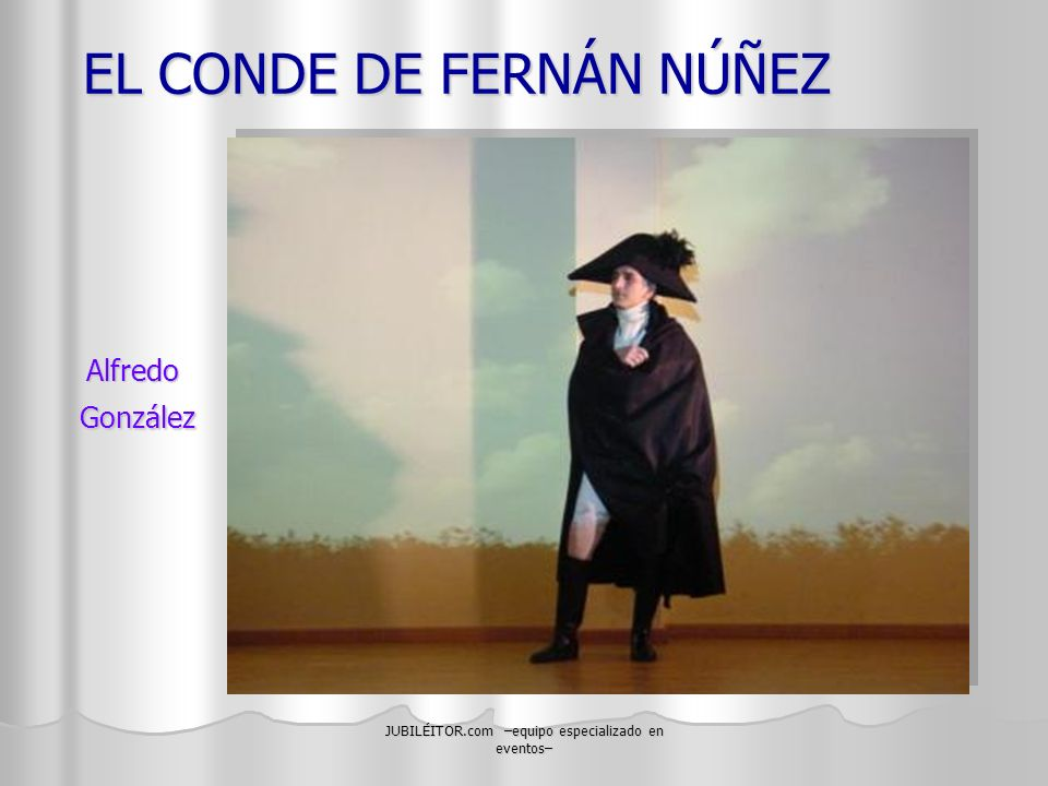 EL CONDE DE FERNÁN NÚÑEZ