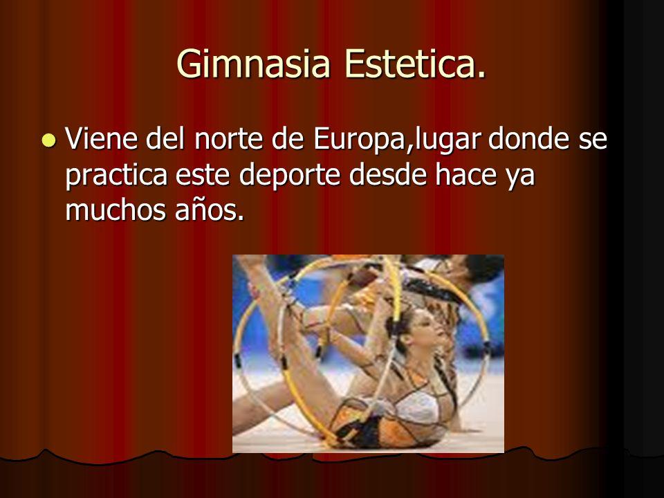 Gimnasia Estetica.