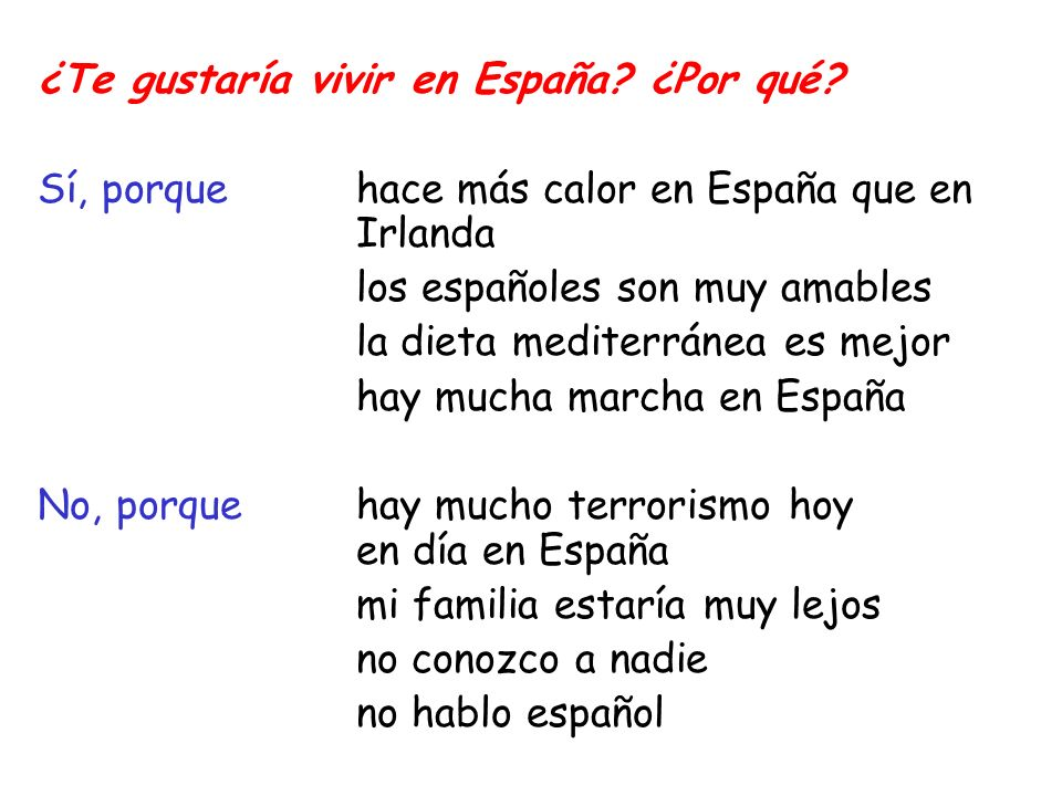 ¿Te gustaría vivir en España ¿Por qué