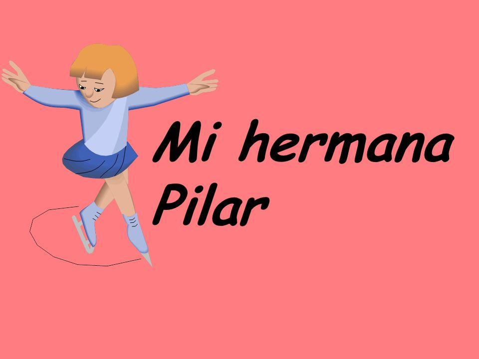 Mi hermana Pilar