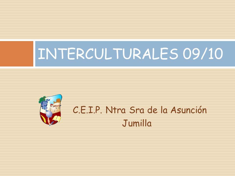 INTERCULTURALES 09/10 C.E.I.P. Ntra Sra de la Asunción Jumilla