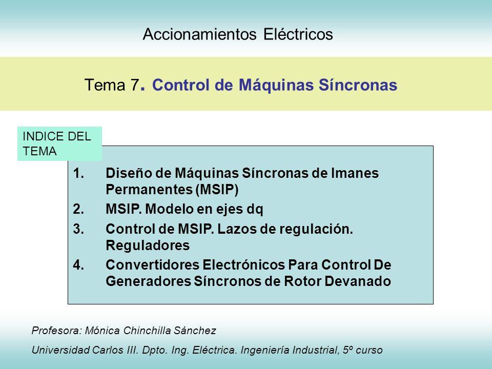 Accionamientos Eléctricos Tema 7. Control de Máquinas Síncronas